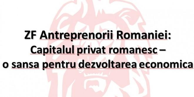 """Dezbatere: """"Capitalul privat românesc – o șansă pentru dezvoltarea economică a României"""""""