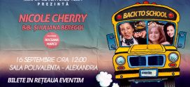 BACK TO SCHOOL – Nicole Cherry, BiBi și Iuliana Beregoi, la Alexandria