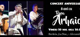 Trupa Arhaic va sărbători șase ani de existență într-un concert aniversar extraordinar